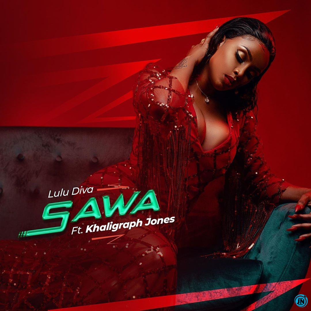 Lulu Diva - Sawa ft. Khaligraph Jones